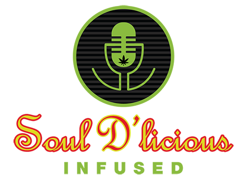 Soul D'licious Infused Podcast